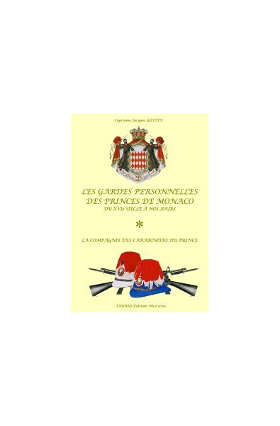 Les Gardes Personnelles des Princes de Monaco