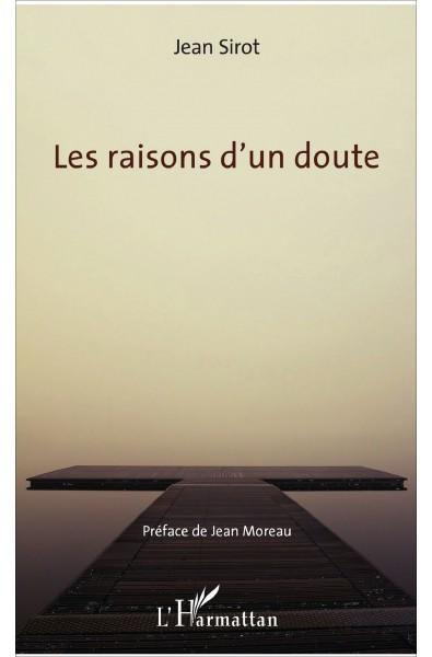 Les raisons d'un doute