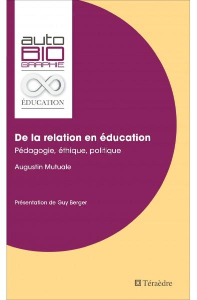 De la relation en éducation