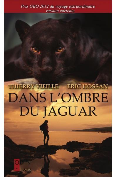 Dans l'ombre du jaguar