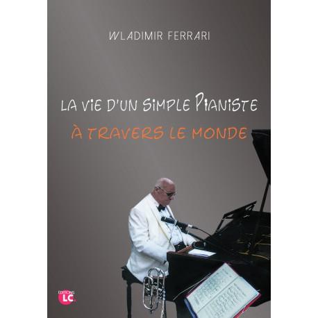 La vie d'un simple pianiste à travers le monde PDF Recto