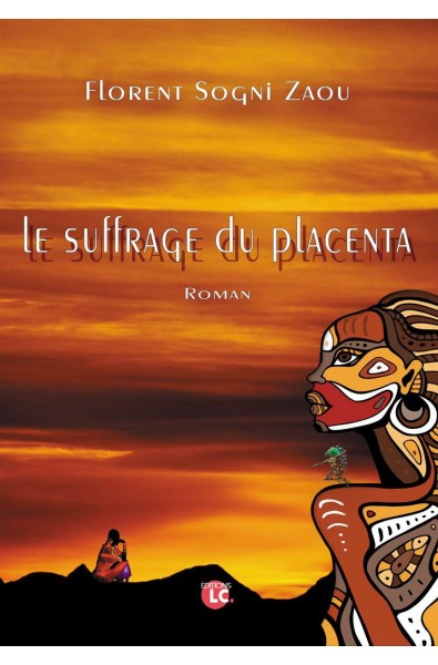 Le suffrage du placenta