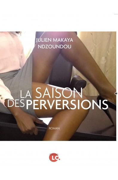 La saison des perversions