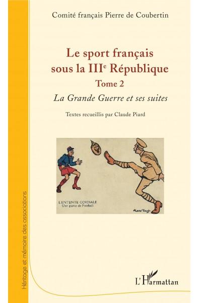 Le sport français sous la IIIe République - Tome 2