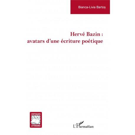 Hervé Bazin : avatars d'une écriture poétique Recto