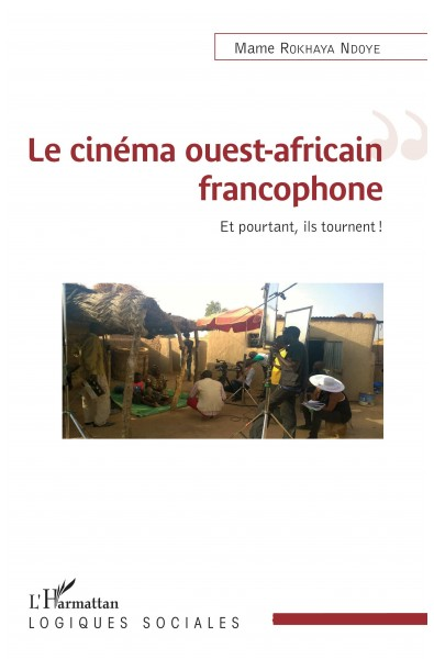 Le cinéma ouest-africain francophone