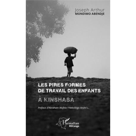 Les pires formes de travail des enfants à Kinshasa Recto