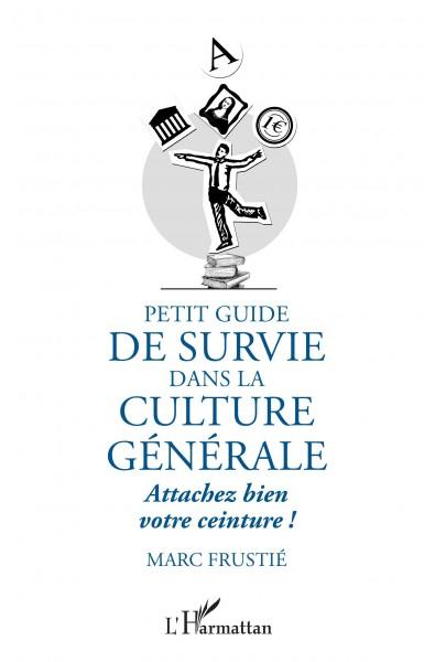 Petit guide de survie dans la culture générale