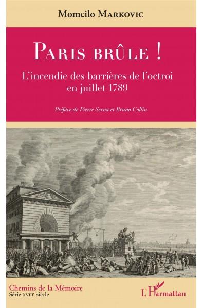 Paris brûle !
