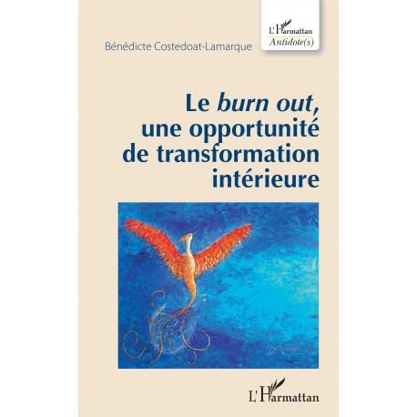Le burn out, une opportunité de transformation intérieure Recto