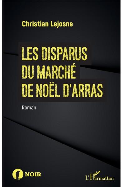 Les disparus du marché de noël d'Arras