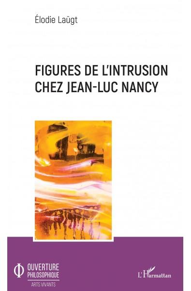 Figures de l'intrusion chez Jean-Luc Nancy