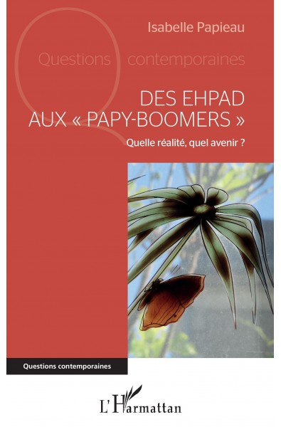 "Des EHPAD aux ""papy-boomers"""