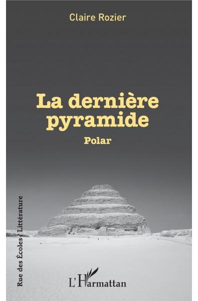 La dernière pyramide