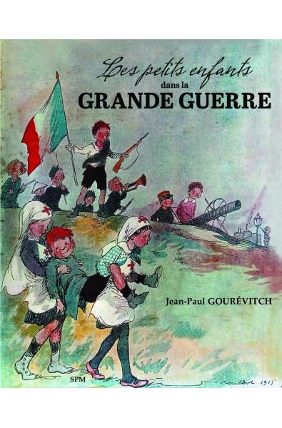 Les petits enfants dans la Grande guerre