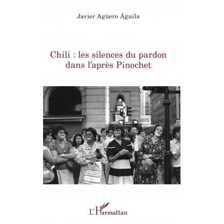 Chili : les silences du pardon dans l'après Pinochet Recto