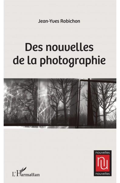 Des nouvelles de la photographie