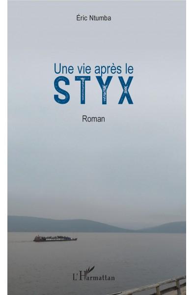 Une vie après le Styx