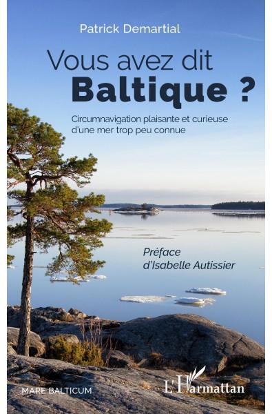 Vous avez dit Baltique ?