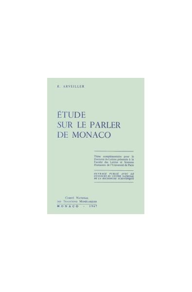 Etude sur le parler de Monaco