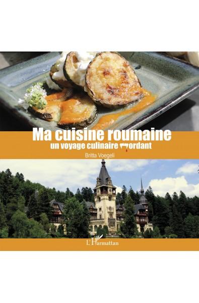 Ma cuisine roumaine