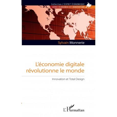 L'économie digitale révolutionne le monde