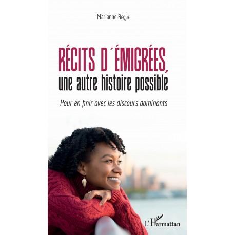 Récits d'émigrées, une autre histoire possible Recto