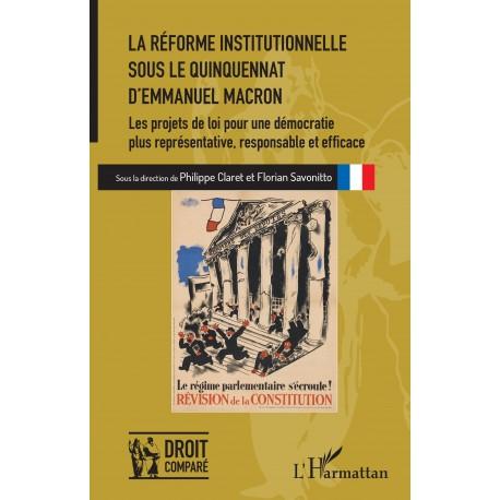 La réforme institutionnelle sous le quinquennat d'Emmanuel Macron Recto
