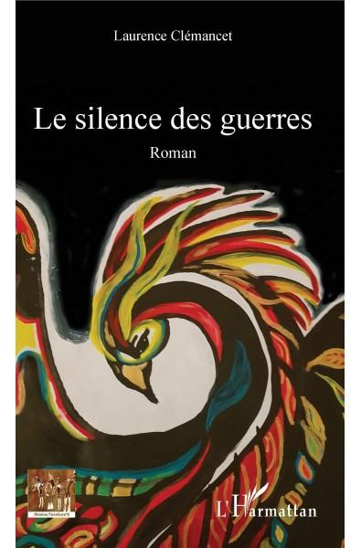 Le silence des guerres