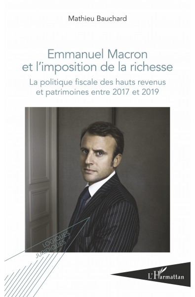 Emmanuel Macron et l'imposition de la richesse