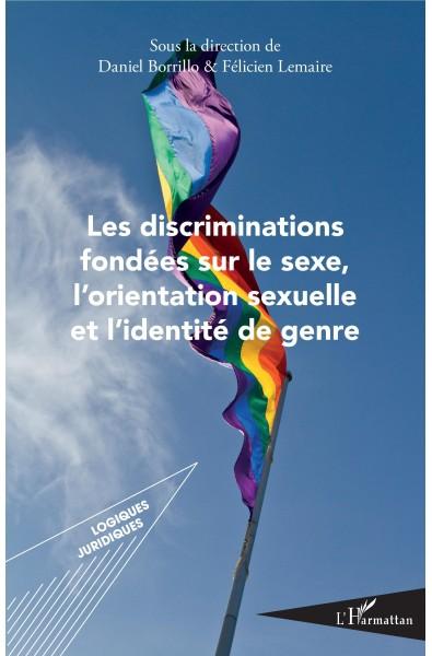 Les discriminations fondées sur le sexe, l'orientation sexuelle et l'identité de genre