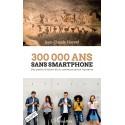 300 000 ans sans smartphone  Recto