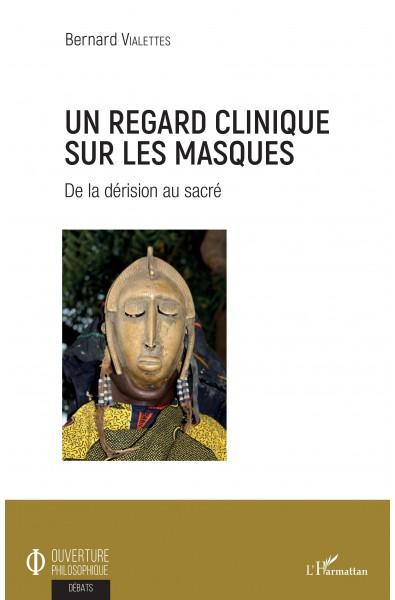 Un regard clinique sur les masques