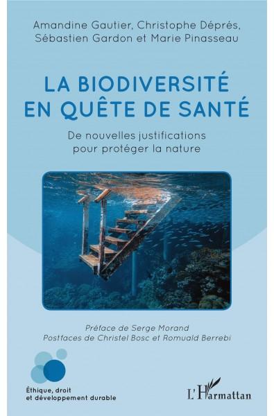 La biodiversité en quête de santé