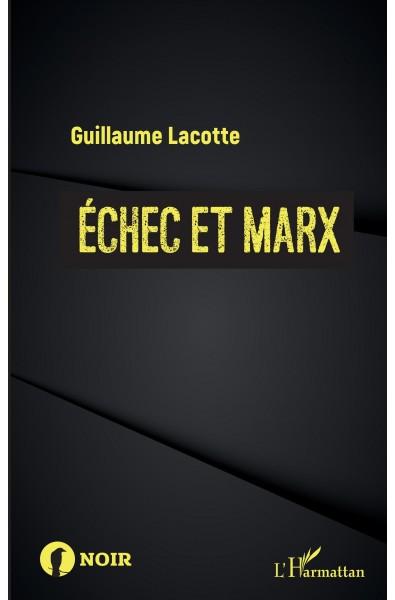 Échec et Marx