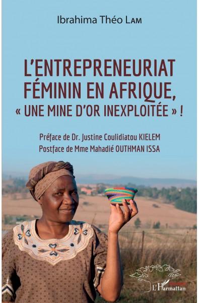 """L'entrepreneuriat féminin en Afrique, """"une mine d'or inexploitée"""" !"""