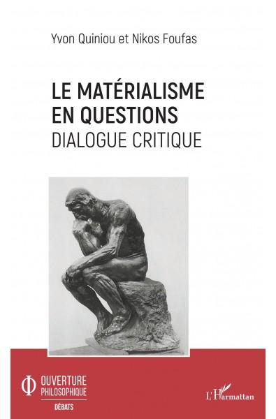 Le matérialisme en questions