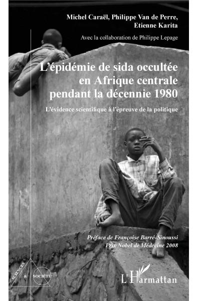 L'épidémie de sida occultée en Afrique centrale pendant la décennie 1980