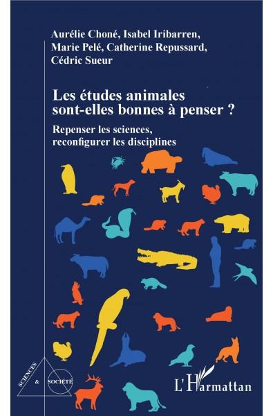 Les études animales sont-elles bonnes à penser ?