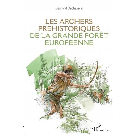 Les archers préhistoriques de la grande forêt européenne Recto