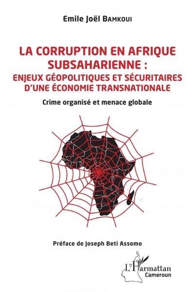 La corruption en Afrique subsaharienne