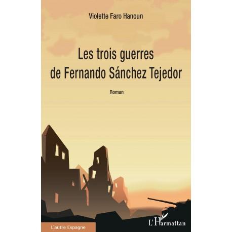 Les trois guerres de Fernando Sánchez Tejedor Recto