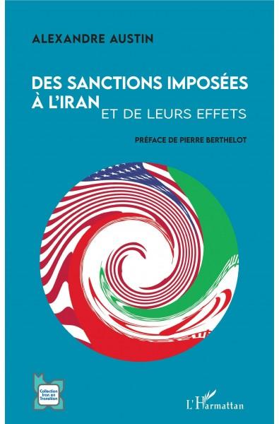 Des sanctions imposées à l'Iran et de leurs effets