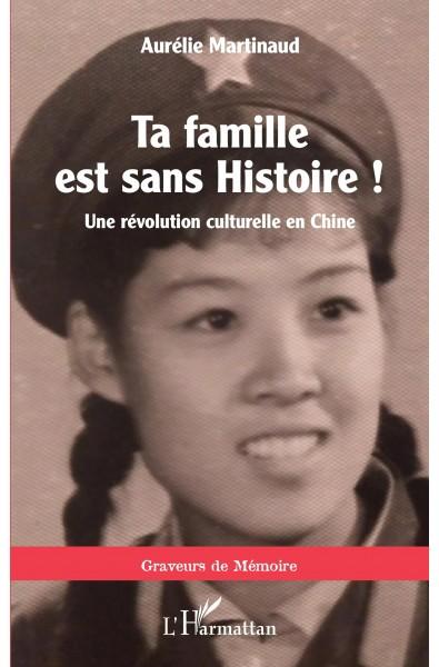 Ta famille est sans histoire !