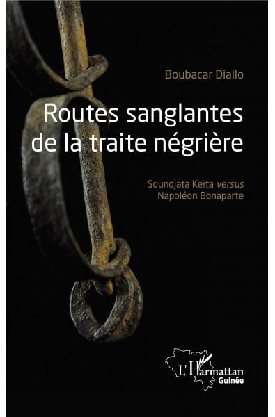 Routes sanglantes de la traite négrière
