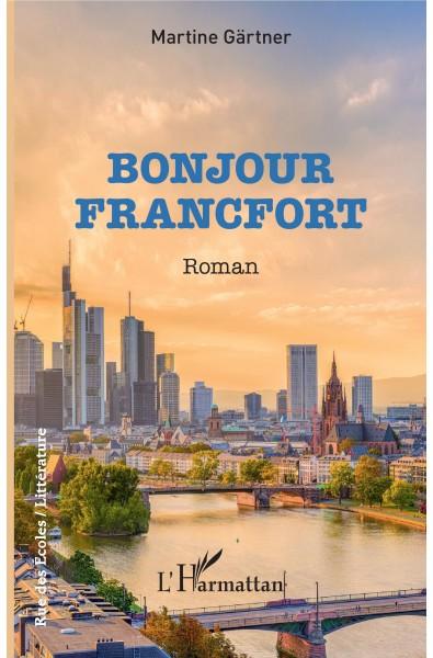 Bonjour Francfort