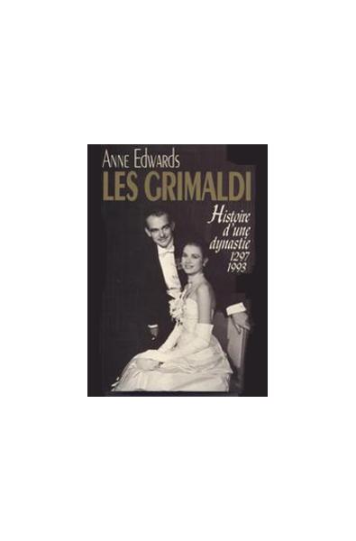 Les Grimaldi Histoire d'une Dynastie
