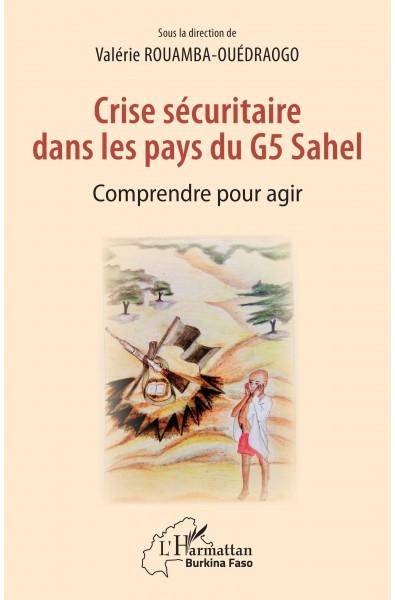 Crise sécuritaire dans les pays du G5 Sahel