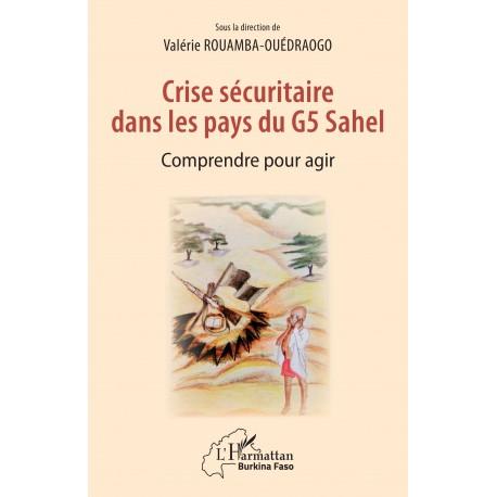 Crise sécuritaire dans les pays du G5 Sahel Recto