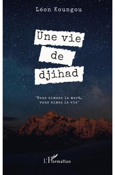 Une vie de djihad